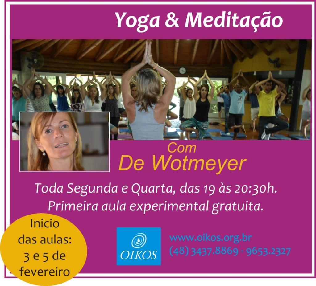 Anote o retorno das aulas de Yoga e da meditação: 3 e 5 de fevereiro