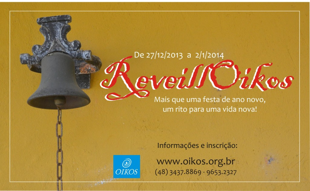 ReveillOikos: paz, amor, espiritualidade e os quatro elementos